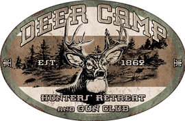 Deer Camp Tin Sign