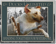 Ducks Unlimited Banding Together Tin Sign