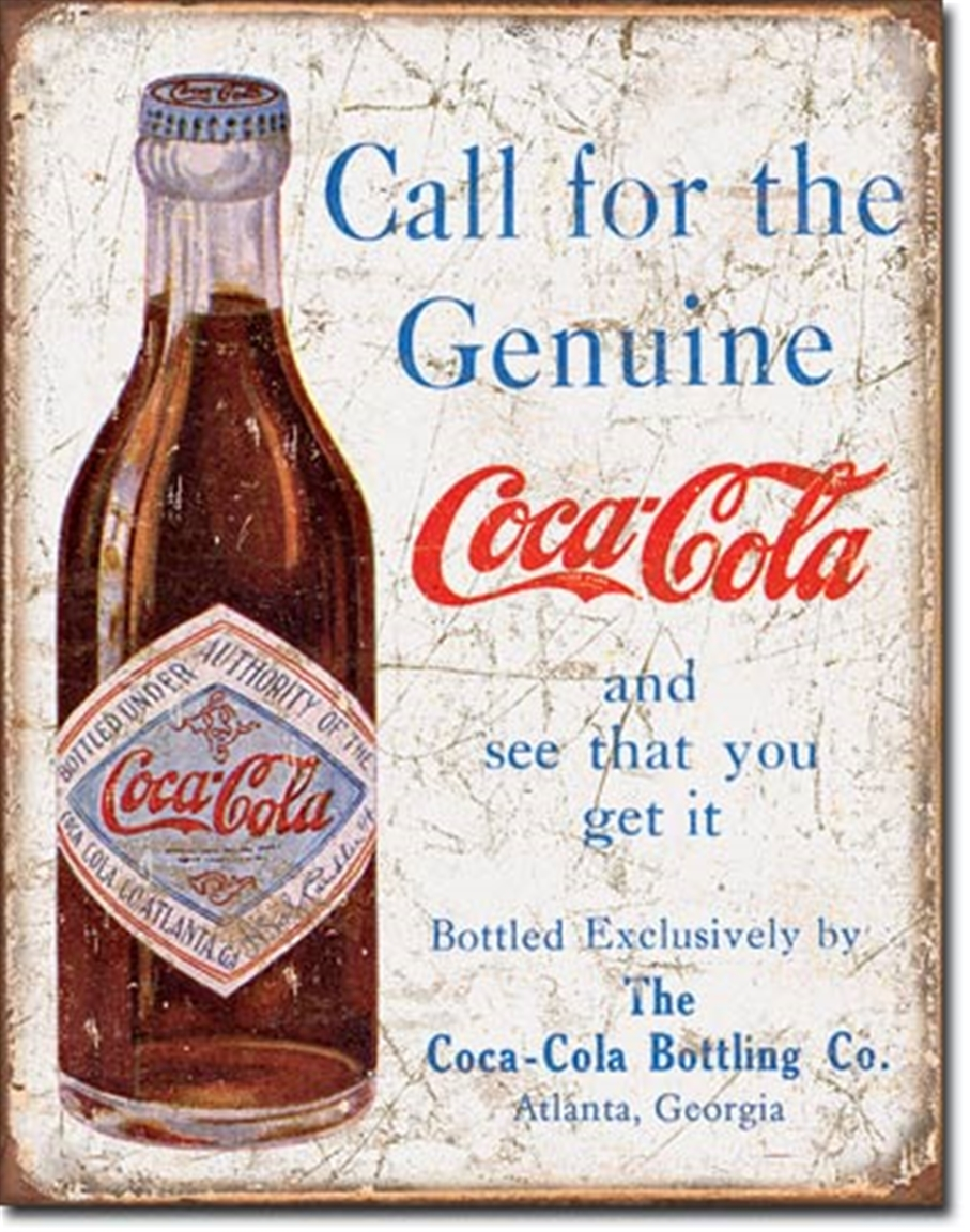 Coca-Cola Call for the Genuine Tin Sign