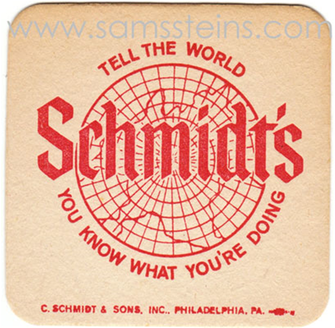 Schmidt's Tell The World Beer Coaster
